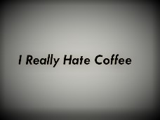 hate-coffee